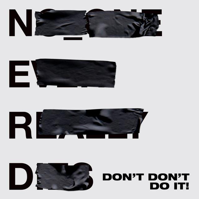 NO_ONE EVER REALLY DIES N.E.R.D. KENDRICK LAMAR