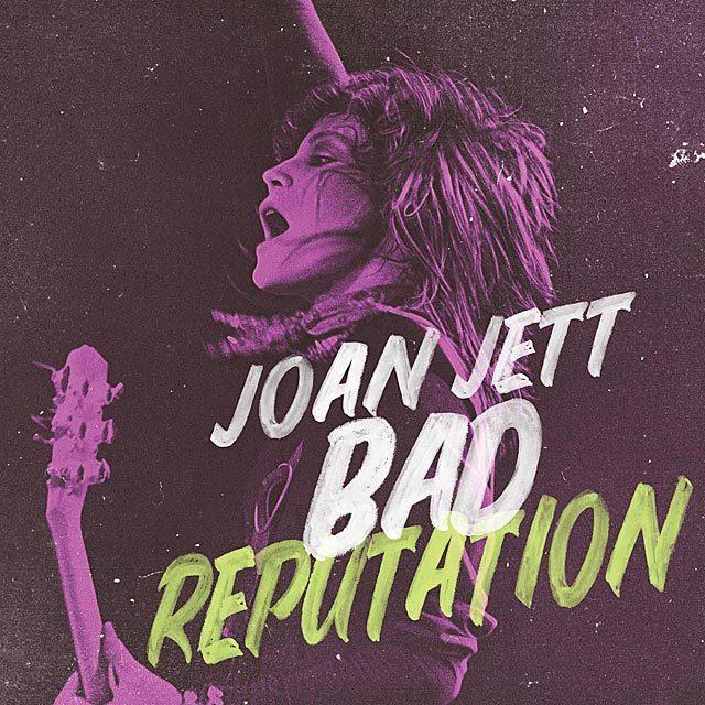 ジョーン・ジェット&ザ・ブラックハーツ 映画「バッド・レピュテーション」