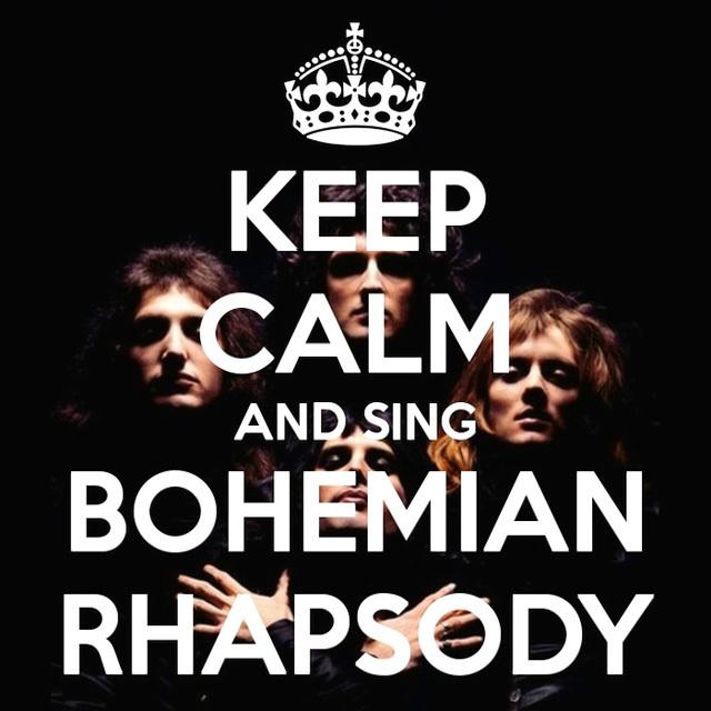 KEEP CALM AND SING BOHEMIAN RHAPSODY