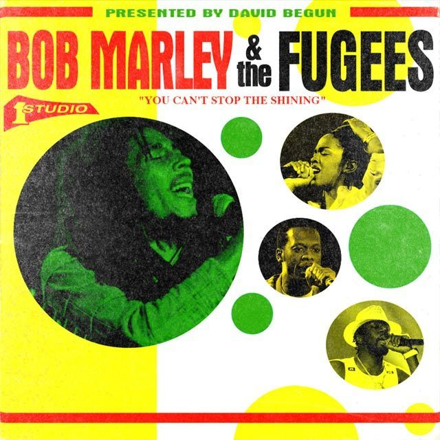 Bob Marley & The Fugees: You Can't Stop The Shining - Remixed by David Begun