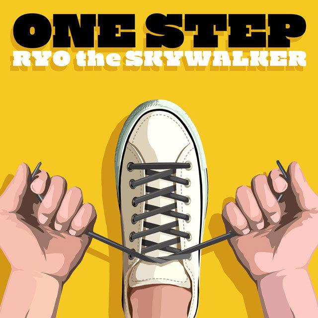 RYO the SKYWALKER / ONE STEP