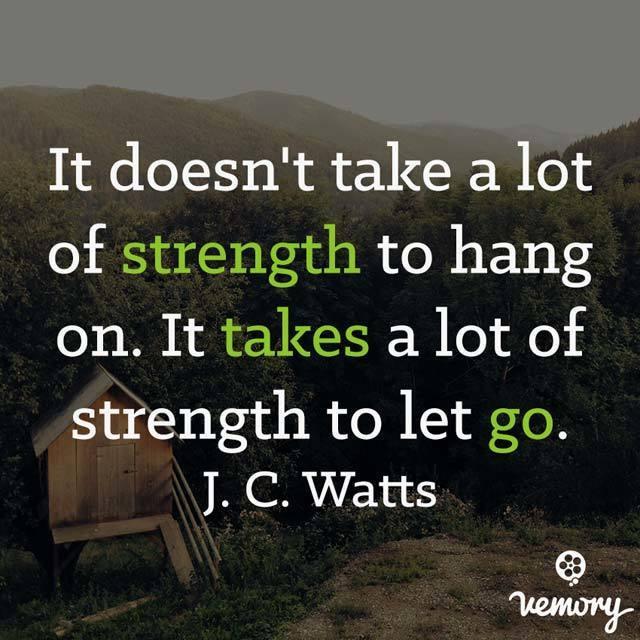 しがみつくより 手放す方が 遙かに強い力を必要とする J.C.ワッツ
