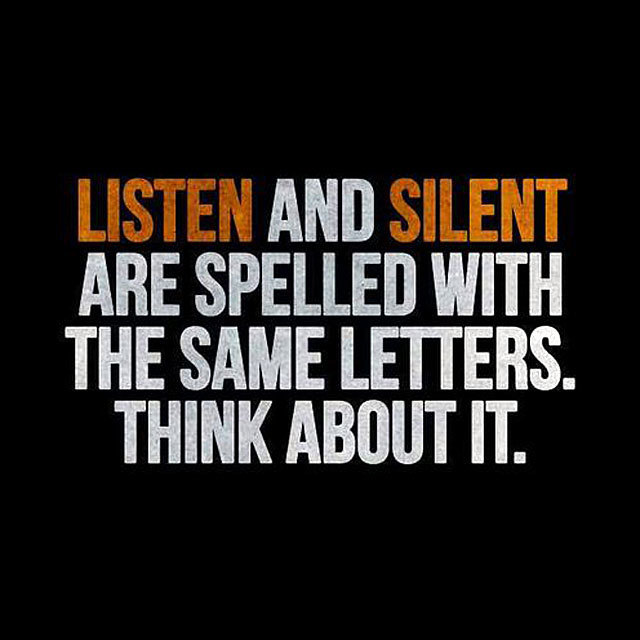 SILENT has the same letters as LISTEN