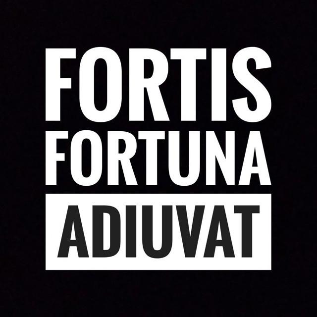 FORTIS FORTUNA ADIUVAT