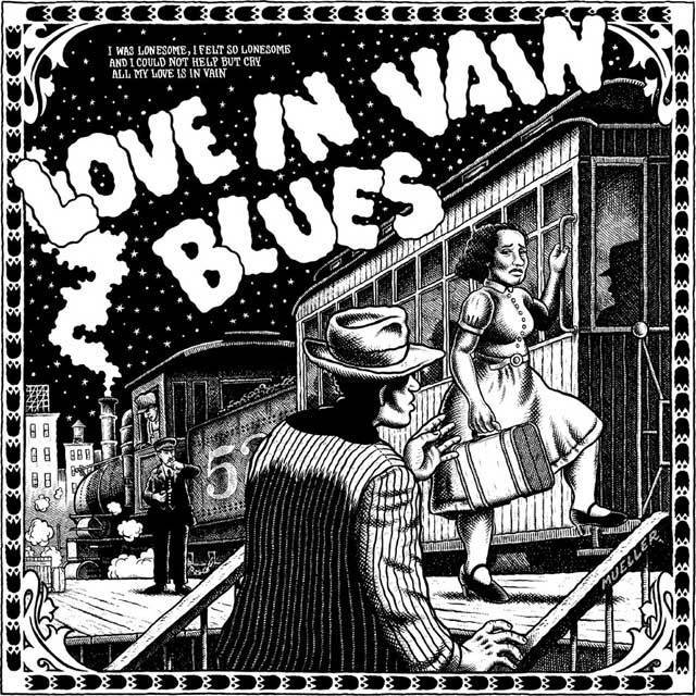 Robert Johnson – Love In Vain Blues from Confessin' The Blues