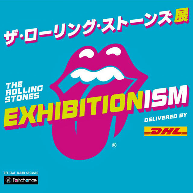 Exhibitionism-ザ・ローリング・ストーンズ展 delivered by DHL / official Japan sponsor 才能発掘アプリ Fairchance