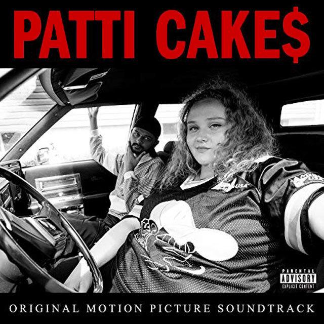 Patti Cake$ [Explicit] (Original Motion Picture Soundtrack)