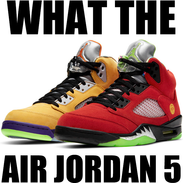 Nike Air Jordan 5 What The CZ5725-700